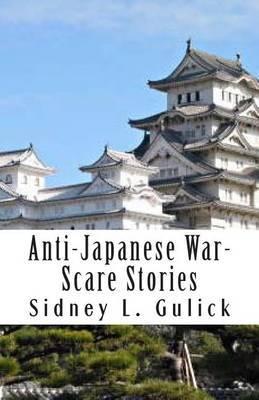 Anti-Japanese War-Scare Stories