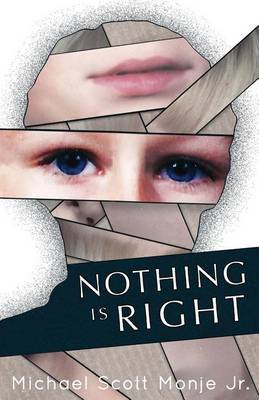 Nothing Is Right