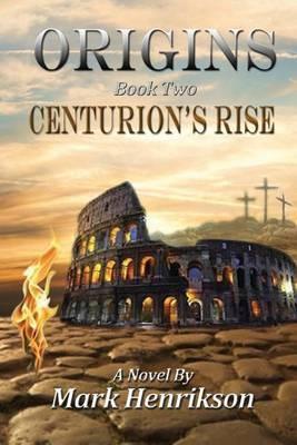 Origins: Centurion's Rise