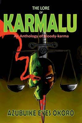 The Lore of Karmalu: An Anthology of Bloody-Karma