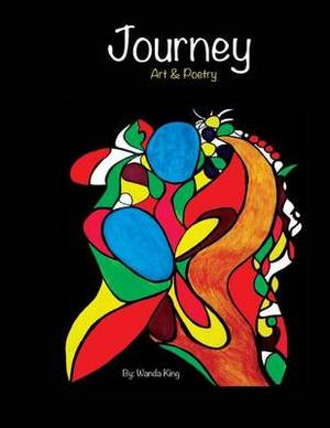 Journey Art & Poetry  : Art & Poetry