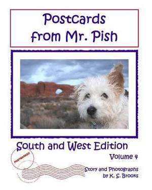Postcards from Mr. Pish: South and West Edition: Mr. Pish Educational Series