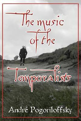 The Music of the Temporalists