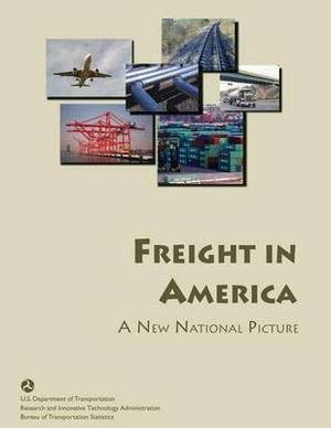 Freight in America: A New National Picture