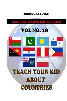 Teach Your Kids about Countries [Vol 18]