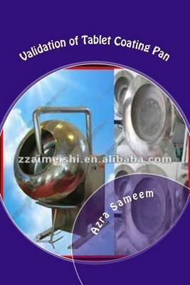 Validation of Tablet Coating Pan