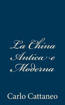 La China Antica E Moderna