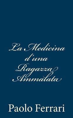 La Medicina D'Una Ragazza Ammalata