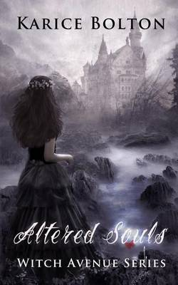 The Witch Avenue Series: Altered Souls: Witch Avenue Series