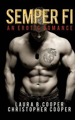 Semper Fi: An Erotic Romance