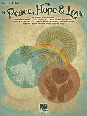 Peace Hope and Love Pvg Songbook Bk