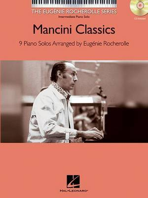 The Eugenie Rocherolle Series: Mancini Classics