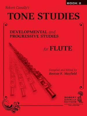Tone Studies, Book 2: Developmental and Progressive Studies for Flute