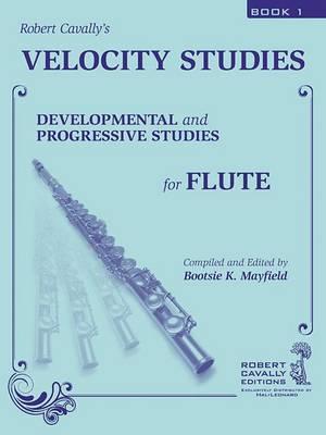Velocity Studies, Book 1: Developmental and Progressive Studies for Flute