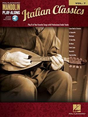 Mandolin Play-Along: Italian Classics: Volume 7: Italian Classics Mand