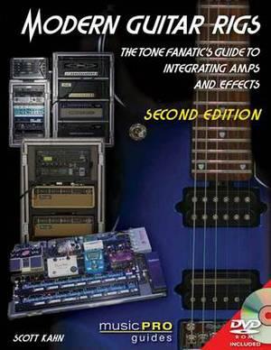 Kahn Scott Modern Guitar Rigs Integrating AMPS Effects Bam Book