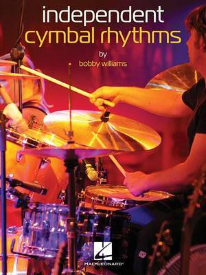 Williams Bobby Independent Cymbal Rhythms Drum Instruction Drums Bk