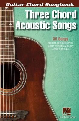 Guitar Chord Songbook: Three Chord Acoustic Songs