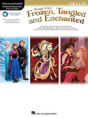 Songs From Frozen, Tangled And Enchanted: Cello (Book/Online Audio)