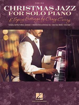 Christmas Jazz for Solo Piano 8 Spicy Settings (Curry Craig) Pf Book