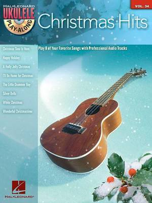 Ukulele Play-Along: Christmas Hits: Volume 34
