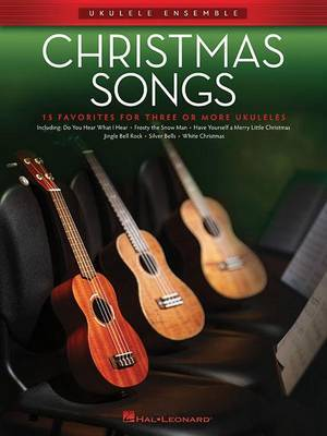 Christmas Songs: Ukulele Ensembles