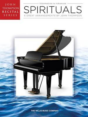 Spirituals Intermediate to Advanced (Arr Thompson John) Pf Bk
