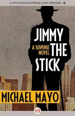 Jimmy the Stick: A Suspense Novel