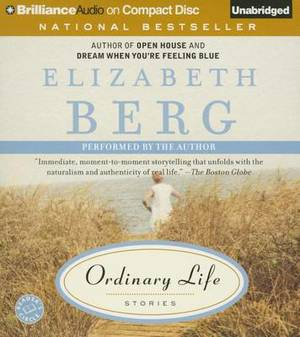 Ordinary Life: Stories