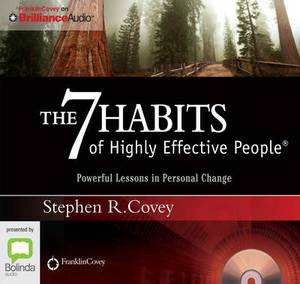 The 7 Habits Of Highly Effective People (Abridged Edition): Powerful Lessons in Personal Change