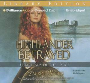Highlander Betrayed: Library Edition