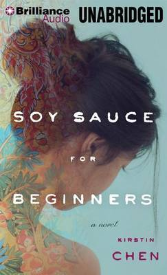 Soy Sauce for Beginners: A Novel: Library Edition