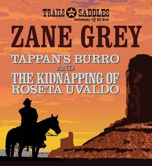 Tappan's Burro and the Kidnapping of Roseta Uvaldo