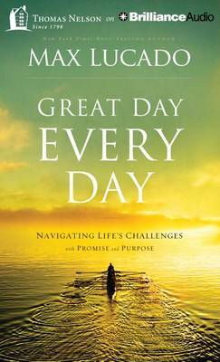 Great Day Every Day: Navigating Life's Challenges with Promise and Purpose: Library Edition