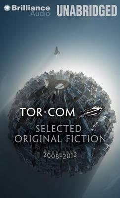 Tor.com: Selected Original Fiction 2008-2012