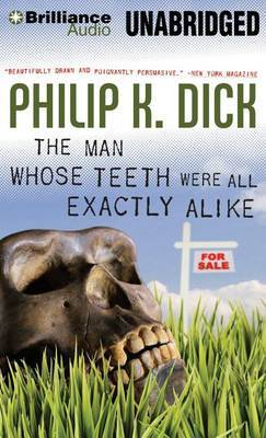 The Man Whose Teeth Were All Exactly Alike: Library Edition