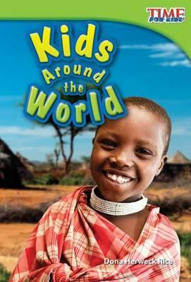 Kids Around the World (Library Bound) (Upper Emergent)