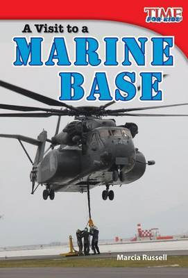 A Visit to a Marine Base (Library Bound) (Early Fluent)