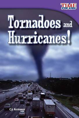 Tornadoes and Hurricanes! (Library Bound) (Early Fluent)