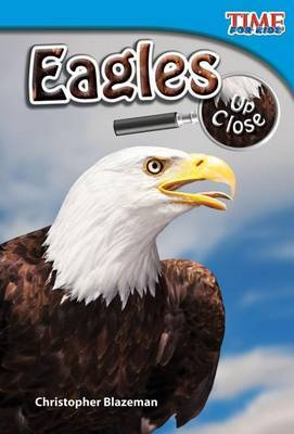Eagles Up Close (Library Bound) (Early Fluent)