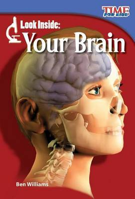 Look Inside: Your Brain (Library Bound) (Early Fluent Plus)