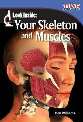 Look Inside: Your Skeleton and Muscles (Library Bound) (Early Fluent Plus)