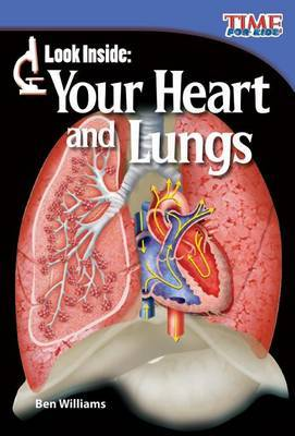 Look Inside: Your Heart and Lungs (Library Bound) (Early Fluent Plus)