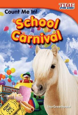 Count Me In! School Carnival (Library Bound) (Early Fluent Plus)