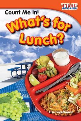Count Me In! What's for Lunch? (Library Bound) (Early Fluent Plus)