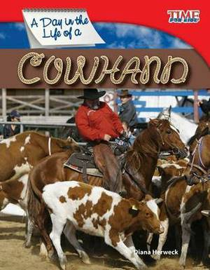 A Day in the Life of a Cowhand (Library Bound) (Fluent)