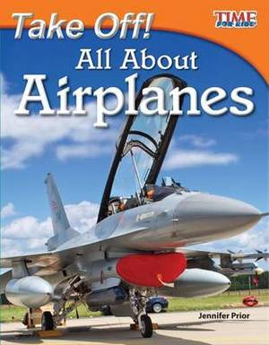 Take Off! All about Airplanes (Library Bound) (Fluent)