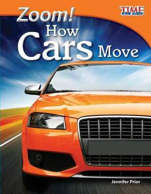 Zoom! How Cars Move (Library Bound) (Fluent)
