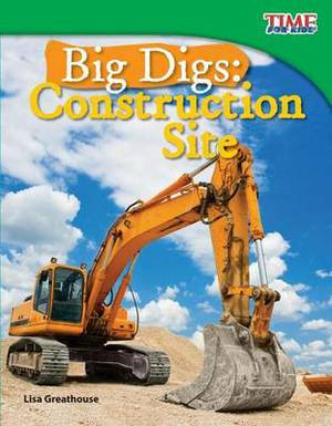 Big Digs: Construction Site (Library Bound) (Fluent)