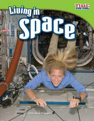 Living in Space (Library Bound) (Fluent Plus)